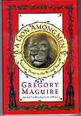 A Lion Among Men Gregory Maguire